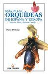 GUÍA DE LAS ORQUIDEAS DE ESPAÑA Y EUROPA