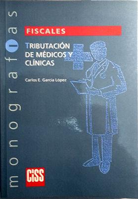 TRIBUTACIÓN DE MÉDICOS Y CLÍNICAS