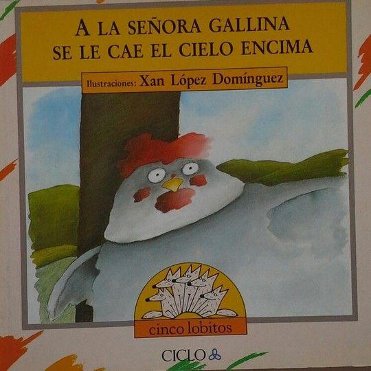 A LA SEÑORA GALLINA SE LE CAE EL CIELO ENCIMA