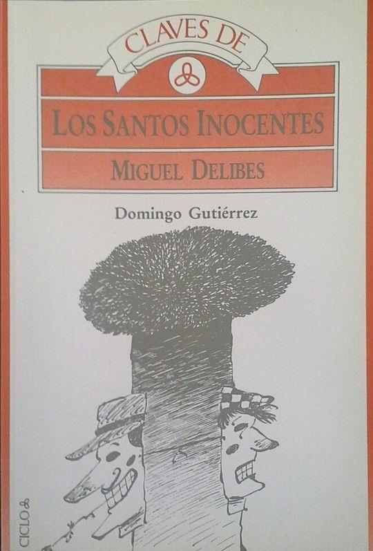 CLAVES DE LOS SANTOS INOCENTES DE MIGUEL DELIBES