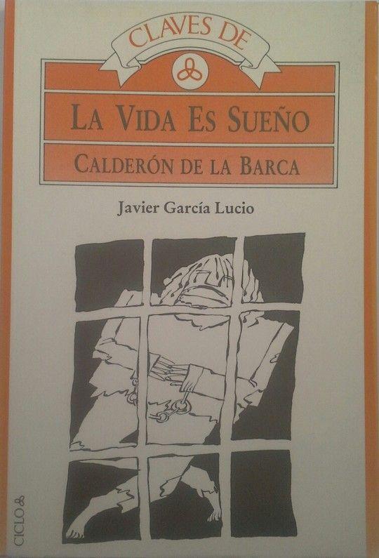 CLAVES DE LA VIDA ES SUEÑO DE CALDERÓN