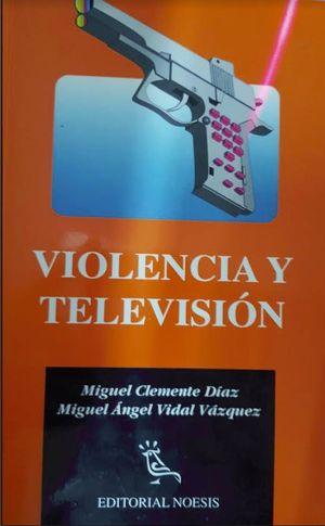 VIOLENCIA Y TELEVISION