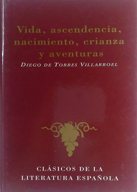 VIDA, ASCENDENCIA, NACIMIENTO, CRIANZA Y AVENTURAS