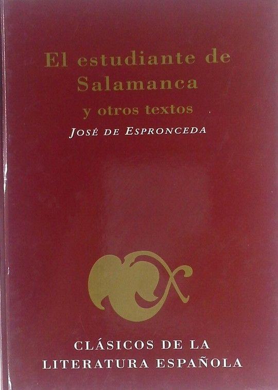 EL ESTUDIANTE DE SALAMANCA Y OTROS TEXTOS