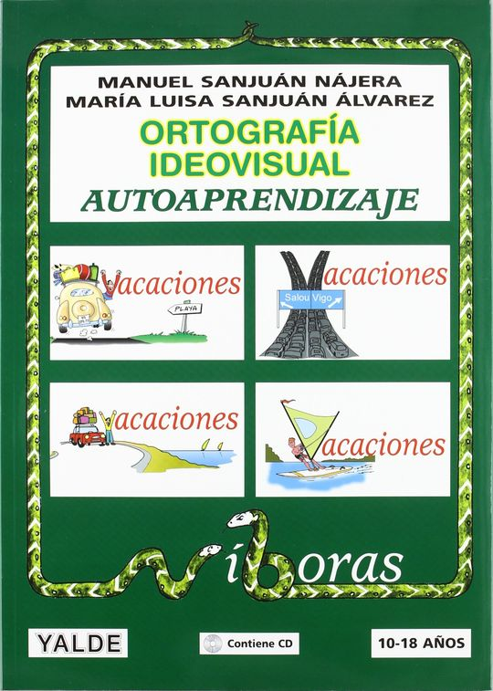 ORTOGRAFIA IDEOVISUAL AUTOAPRENDIZAJE (10-18 AÑOS)