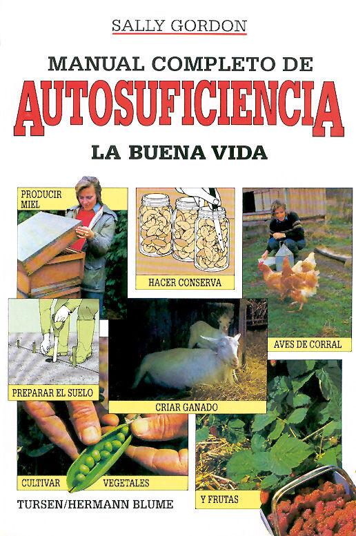 MANUAL COMPLETO DE AUTOSUFICIENCIA.
