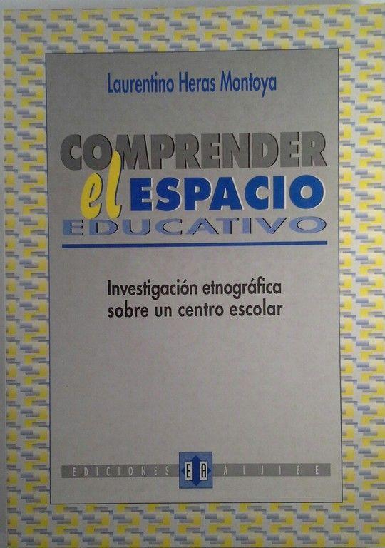 COMPRENDER EL ESPACIO EDUCATIVO