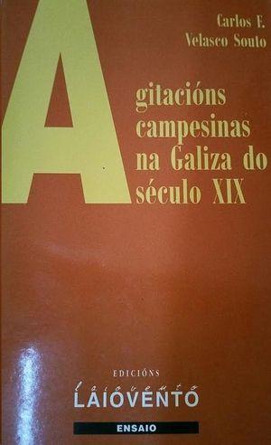 AGITACIÓNS CAMPESINAS NA GALIZA DO SÉCULO XIX
