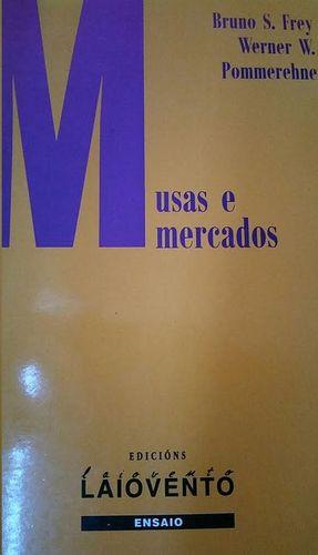 MUSAS E MERCADOS : EXPLORACIÓNS NA ECONOMÍA DA ARTE