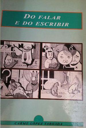 DO FALAR E DO ESCRIBIR
