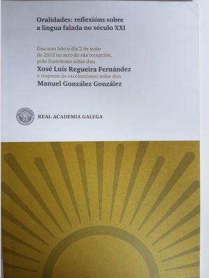 ORALIDADES:REFLEXIONS SOBRE LINGUA FALADA NO S.XXI(DISCURSO