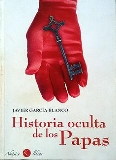 HISTORIA OCULTA DE LOS PAPAS