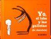 YO, EL LOBO Y LAS GALLETAS