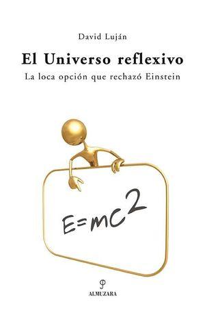 EL UNIVERSO REFLEXIVO