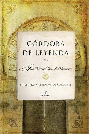CÓRDOBA DE LEYENDA