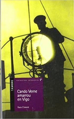 CANDO VERNE AMARROU EN VIGO