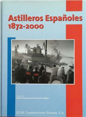ASTILLEROS ESPAÑOLES 1872-2000