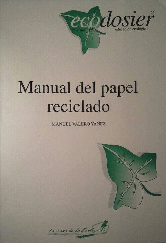 MANUAL DEL PAPEL RECICLADO