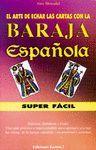 ARTE DE ECHAR LAS CARTAS CON LA BARAJA ESPAÑOLA SUPERFACIL PACK