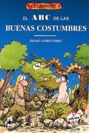 EL LIBRO DE EL ABC DE LAS BUENAS COSTUMBRES