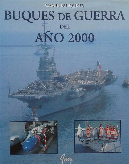 BUQUES DE GUERRA DEL AÑO 2000