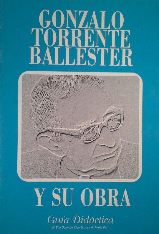 TORRENTE BALLESTER. GUÍA DIDÁCTICA