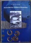FERROLTERRA GALAICO - ROMANA