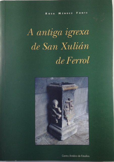 A ANTIGA IGREXA DE SAN XULIAN DE FERROL