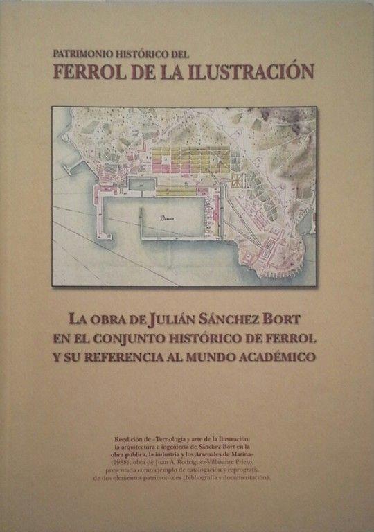 LA AOBRA DE JULIÁN SÁNCHEZ BORT EN EL CONJUNTO HISTÓRICO DE FERROL Y SU REFERENC