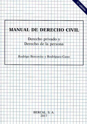 MANUAL DE DERECHO CIVIL. DERECHO PRIVADO Y DERECHO DE LA PERSONA