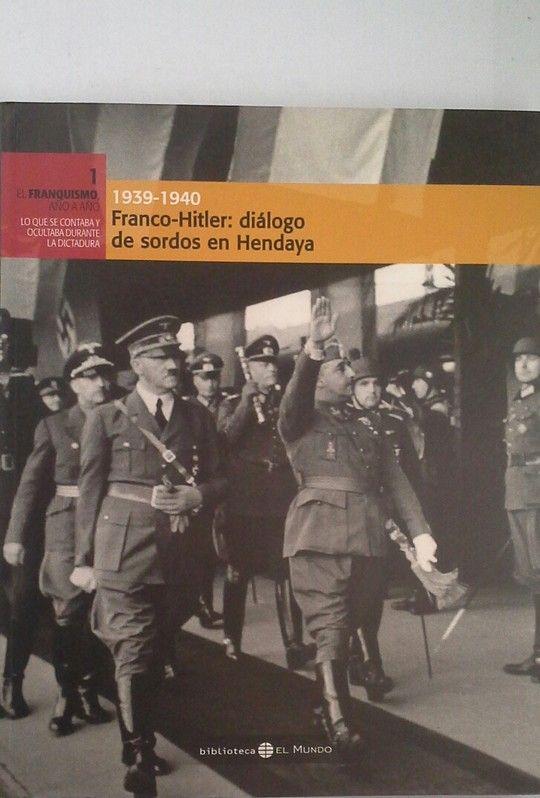 FRANCO-HITLER, 1939-1940