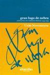 GRAN LUGO DE NEBRA
