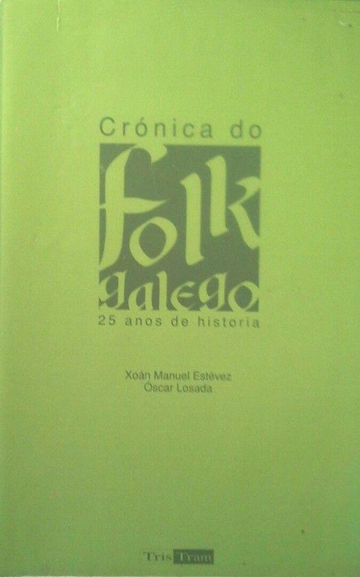CRÓNICA DO FOLK GALEGO
