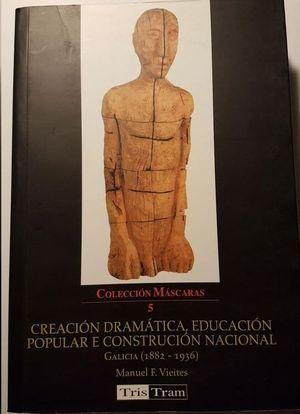 CREACIÓN DRAMÁTICA, EDUCACIÓN POPULAR E CONSTRUCIÓN NACIONAL