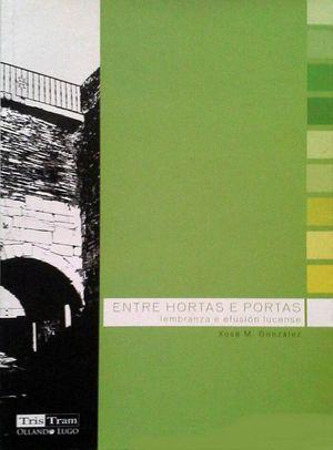 ENTRE HORTAS E PORTAS