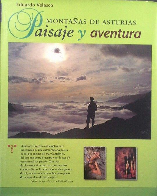 MONTAÑAS DE ASTURIAS. PAISAJE Y AVENTURA