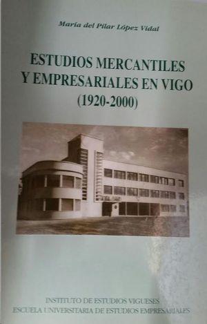 ESTUDIOS MERCANTILES Y EMPRESARIALES EN VIGO