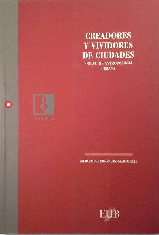 CREADORES Y VIVIDORES DE CIUDADES