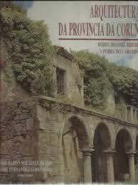ARQUITECTURAS DA PROVINCIA DA CORUÑA VOL. II COMARCA DO BARBANZA