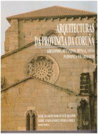 ARQUITECTURAS DA PROVINCIA DA CORUÑA  VOL. VII  COMARCA DE BETANZOS I