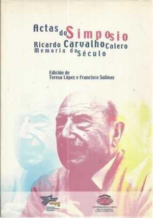 ACTAS DO SIMPOSIO RICARDO CARVALHO CALERO