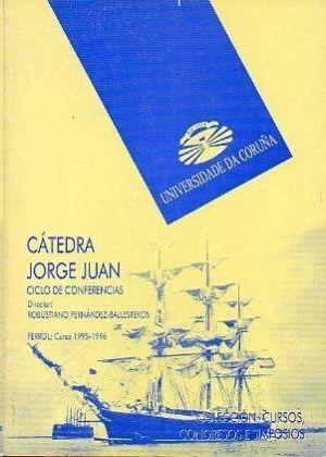 CÁTEDRA JORGE JUAN. CICLO DE CONFERENCIAS. CURSO 1995-1996