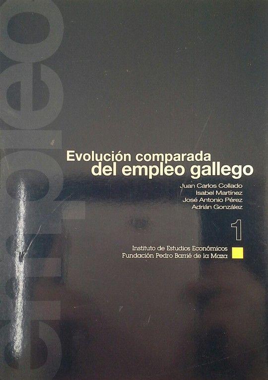 EVOLUCIÓN COMPARADA DEL EMPLEO GALLEGO