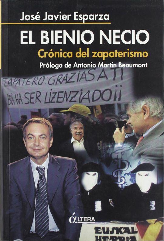 BIENIO NECIO. CRONICA DEL ZAPATERISMO  PROL. ANTONIO BEAUMON