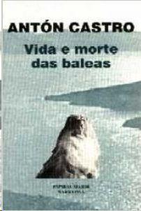 VIDA E MORTE DAS BALEAS