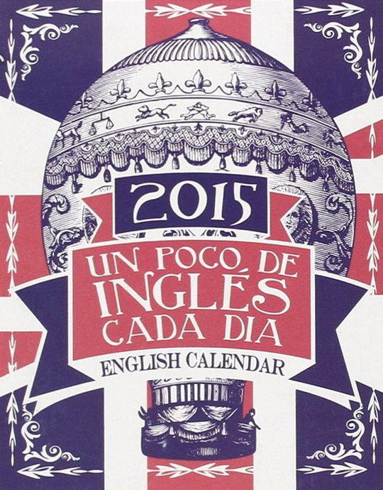 CALENDARIO 2015 -ENGLISH CALENDAR