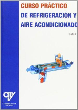 CURSO PRÁCTICO DE REFRIGERACIÓN Y AIRE ACONDICIONADO