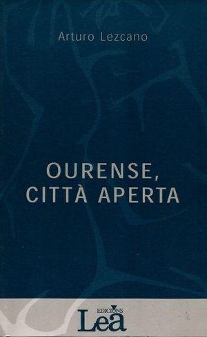 OURENSE, CITTÁ APERTA