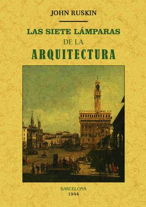 LAS SIETE LAMPARAS DE LA ARQUITECTURA
