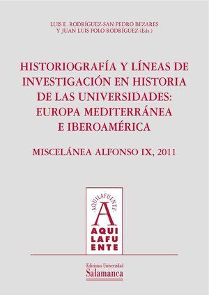 HISTORIOGRAFÍA Y LÍNEAS DE INVESTIGACIÓN EN HISTORIA DE LAS UNIVERSIDADES (+CD)